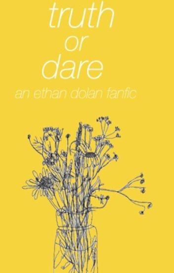 Truth Or Dare// E.D