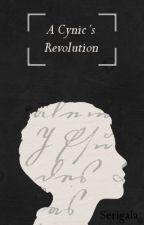 A Cynic's Revolution by Serigala