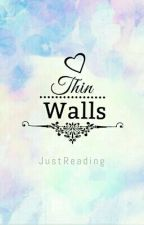 Thin Walls (ON HOLD) by preternatural_