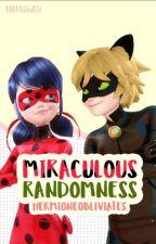 Miraculous Randomness by HermioneObliviates