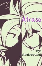 Atraso (Counterpartshipping) by electroyusei