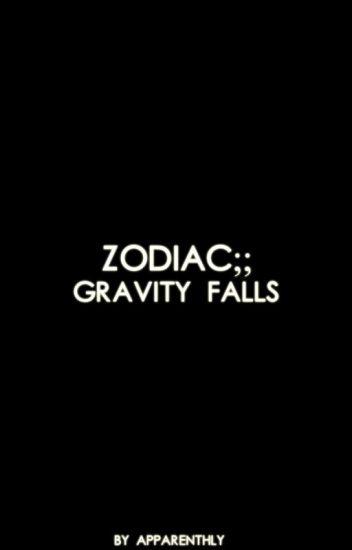 Zodiac;; Gravity Falls