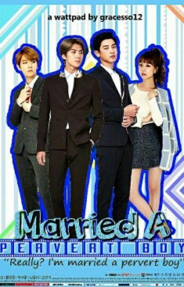 Married a Pervert Boy [ChanHunBaek]