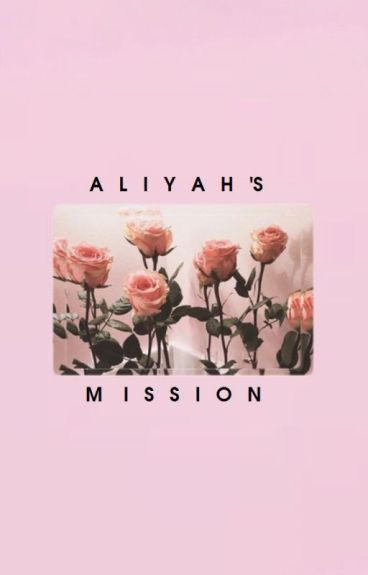 Aliyah's Mission (girlxgirl)