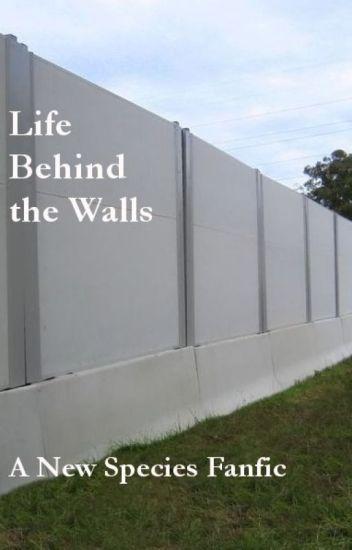 Life Behind the Walls
