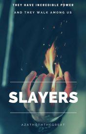 Slayers by AzathothTheGreat