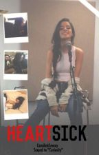 HeartSick (Camila/You) by CamilaIsSmexy