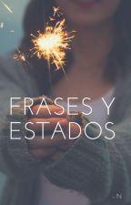 FRASES Y ESTADOS  :) by _Nayla_2002