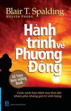 Hành Trình Về Phương Đông - Dr.BlairT. Spalding, Dịch giả: Nguyên Phong by anhachc