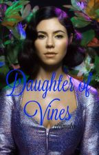 Daughter of Vines (Lady of Vines #3) by cicimato