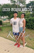 One Last Time (Kiefly) by dstny15