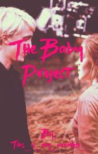 The Baby Project-DRAMIONE by Caitlyns--Stories--