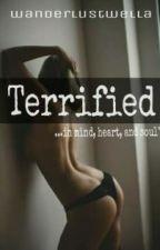Terrified by wanderlustwella