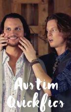 Austim Quickfics by austimbroust