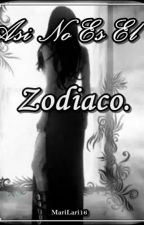 Así No Es El Zodiaco. by MariLari16