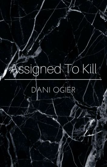Assigned To Kill (Luke Hemmings)