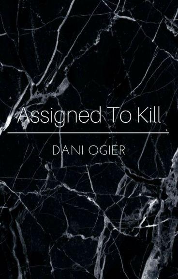 Assigned To Kill (Luke Hemmings)