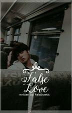 false love » book 1 by keiphrodite