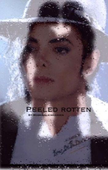 Peeled Rotten