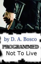 Programmed Not To Live by La_Salette_Lions_fan
