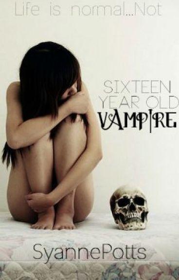 Sixteen Year Old Vampire