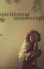 {questions left unanswered} by lifeinverse