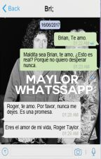 Maylor Whatsapp [Queen]  by Mary_Ambrose34