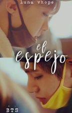 El Espejo - VHope by LunaVhope