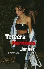 """ Tercera Hermana Jenner"" by xBenitoSmx"