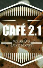 Caféteria 2.1 by DilDosthi_