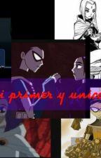 Mi Primer Y Unico Amor... (RobRae) by Raven-Rusher-RobRae