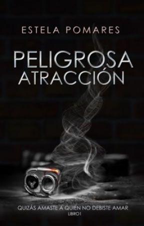 Peligrosa Atracción I. by Estela2610