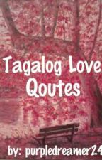 Tagalog Love Quotes by purpledreamer24