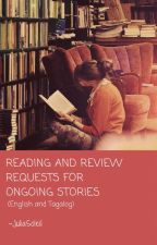 Reading and Review Requests for Ongoing Stories (English and Tagalog) by JuliaSoleil