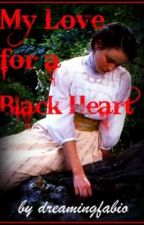 My Love For a Black Heart (ON HOLD) by overwritten