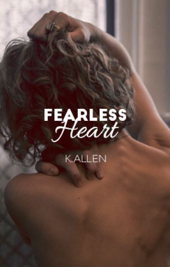 Fearless Heart (EDITING)