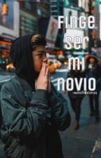 Finge Ser Mi Novio? (Joey Birlem) by ZayumCxtt