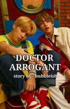 Doctor Arrogant  by bubbleish