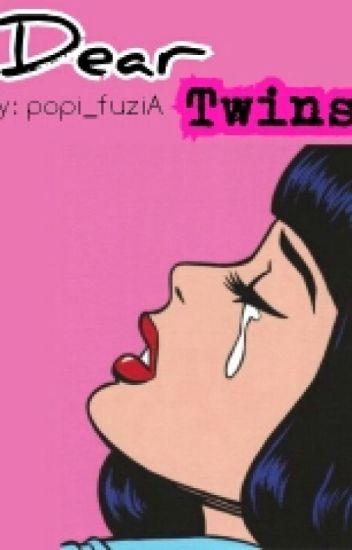 Dear Twins