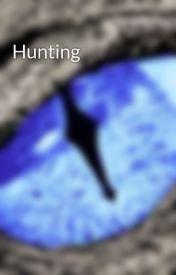 Hunting by MasqueradeBrawler