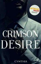Crimson Desire [Ashes #1] (Réécriture) by lbeautifuldisaster