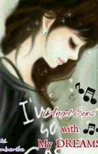 Angel Eyes with My Dreams by KikiAmbarita