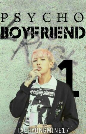 Psycho Boyfriend✔ (Namjoon BTS) [Completed] by taehyungmine17