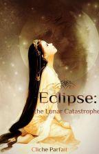 Eclipse: The Lunar Catastrophe by ClicheParfait