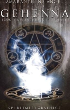 Gehenna- book 3 of The Angelic Wars by Amaranthine-angel