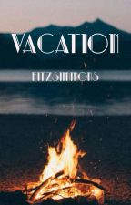 Vacation (Fitzsimmons) by jemmasimmons4
