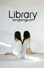 Library [M.C] by bengbengputih
