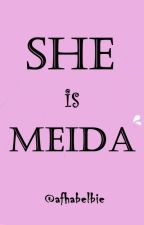 She is Meida by Afhabelbie