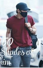 Shades Of Him (Vixx Leo x Reader Fanfiction) by daddyvixx