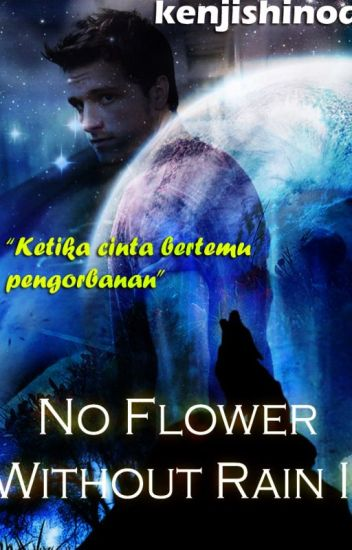 No Flower Without Rain II
